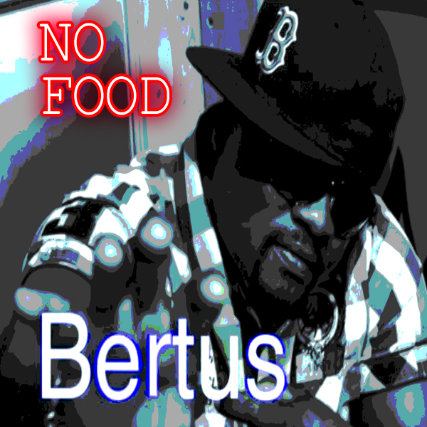 Bertus - No Food